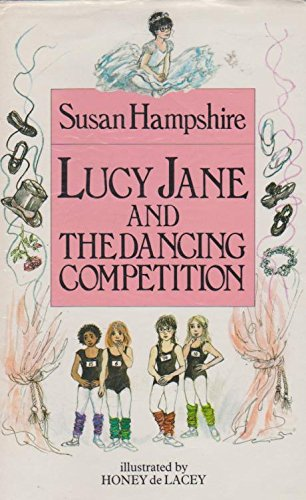 Lucy Jane and the Dancing Competition: Susan Hampshire, H.De