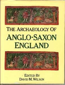 9780416150902: Archaeology of Anglo-Saxon England
