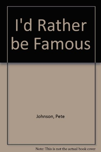9780416152029: I'd Rather be Famous