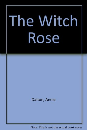 9780416155822: The Witch Rose