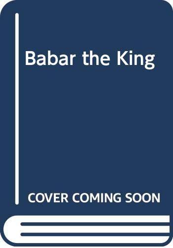 9780416159523: Babar the King