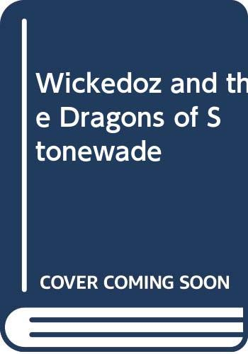 Wickedoz and the Dragons of Stonewade (9780416163926) by Matthews, Andrew; Ross, Tony