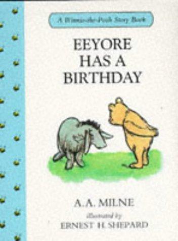 9780416166125: Eeyore Has a Birthday (Winnie-the-Pooh)