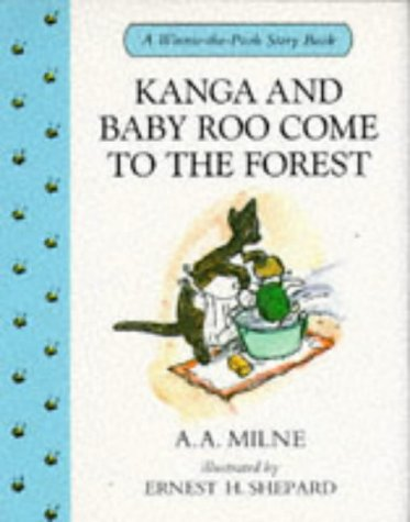 9780416166224: Kanga and Baby Roo Come to the Forest (Winnie-the-Pooh Story Books)