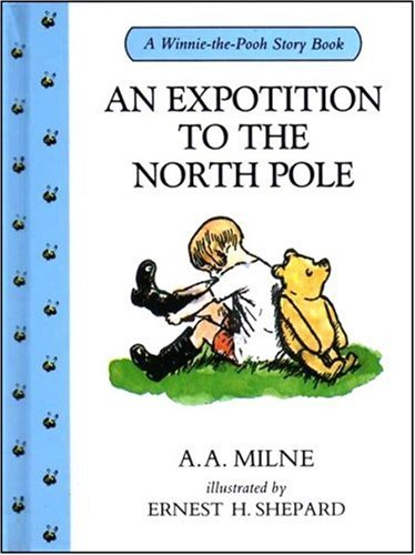 9780416166323: An Expotition to the North Pole (Winnie-the-Pooh story books)