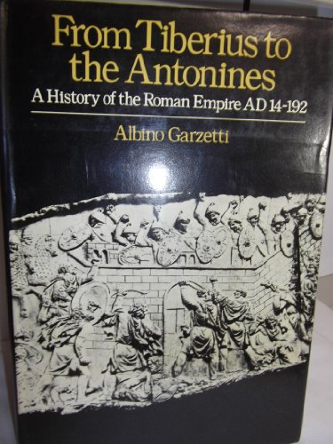 9780416168006: From Tiberius to the Antonines: History of the Roman Empire from A.D.14 to 192