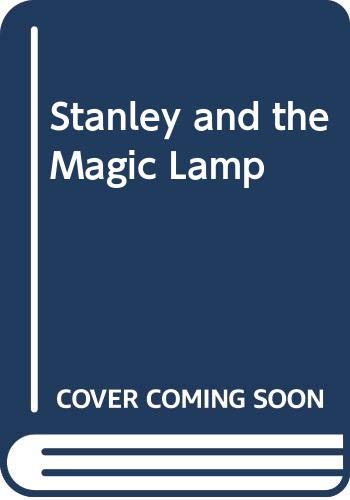 Stanley and the Magic Lamp (0416168523) by Jeff Brown; Quentin Blake
