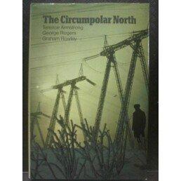 9780416169300: Circumpolar North