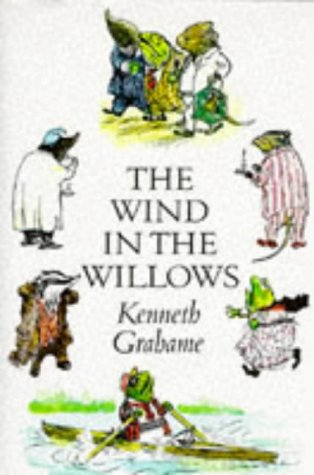 The Wind in the Willows: Kenneth Grahame, E.