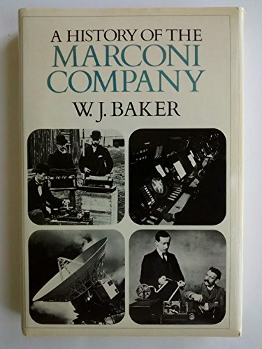 9780416170504: History of the Marconi Company