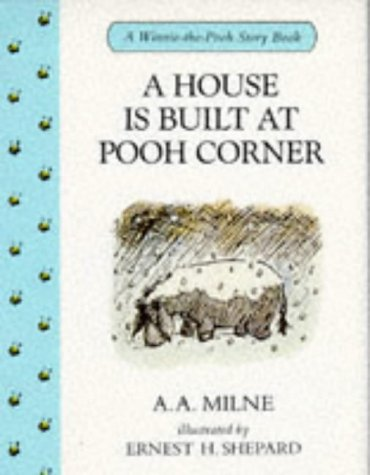 9780416171129: A House is Built at Pooh Corner (Winnie-The-Pooh story books)