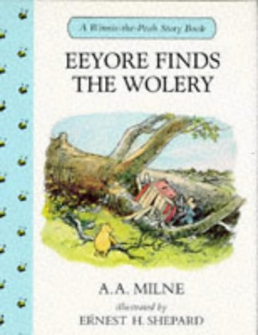 9780416171921: Eeyore Finds the Wolery (Winnie-the-Pooh Story Books)