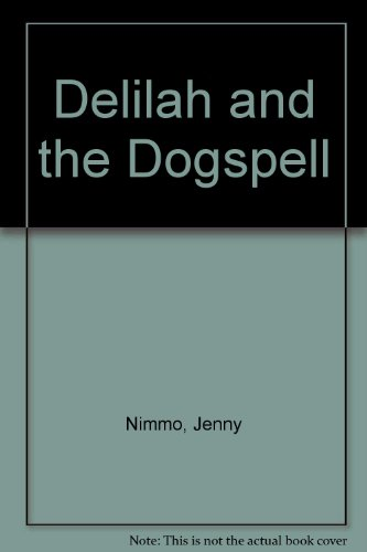 9780416172324: Delilah and the Dogspell
