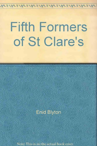 9780416174120: Fifth Formers of St.Clare's (Rewards)