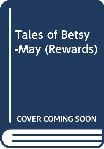9780416174823: Tales of Betsy-May (Rewards)