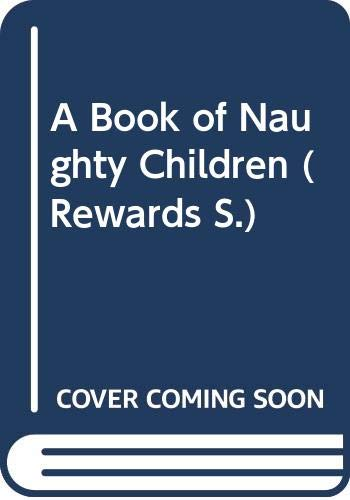 9780416175820: A Book of Naughty Children (Rewards)
