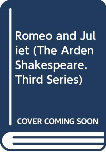 Romeo and Juliet (Arden Shakespeare Third Series; Playgoers Edition) (0416178502) by William Shakespeare