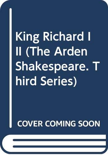 9780416179705: King Richard III (The Arden Shakespeare. Third Series)