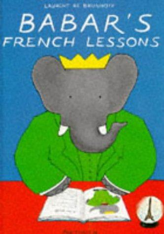 Babar's French Lessons: Brunhoff, Laurent de