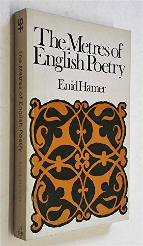 The Metres of English Poetry.: Hamer, Enid
