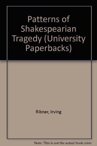 9780416181807: Patterns of Shakespearian Tragedy (University Paperbacks)