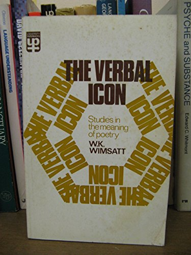 9780416182309: Verbal Icon: Studies in the Meaning of Poetry (University Paperbacks)