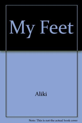 9780416182828: My Feet