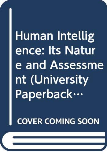 Human Intelligence: Its Nature and Assessment (University: Butcher, H.J.