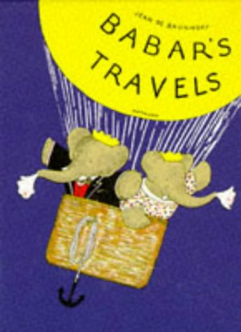 9780416184327: Babar's Travels (Babar reduced facsimiles)