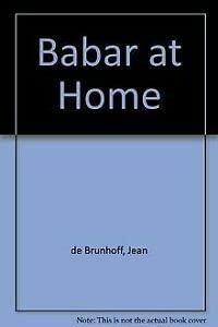9780416184525: Babar at Home (Babar reduced facsimiles)