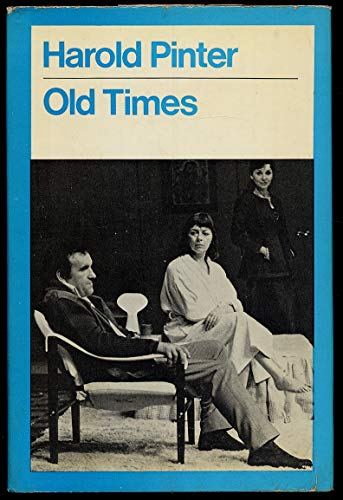 9780416186505: Old Times (Modern Plays)