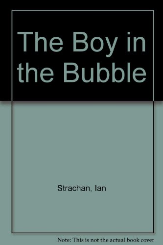 9780416187397: The Boy in the Bubble
