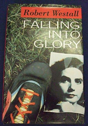 9780416188011: Falling into Glory