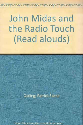 9780416188783: John Midas and the Radio Touch (Read alouds)