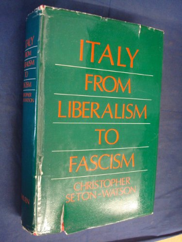 9780416189407: Italy from Liberalism to Fascism, 1870-1928