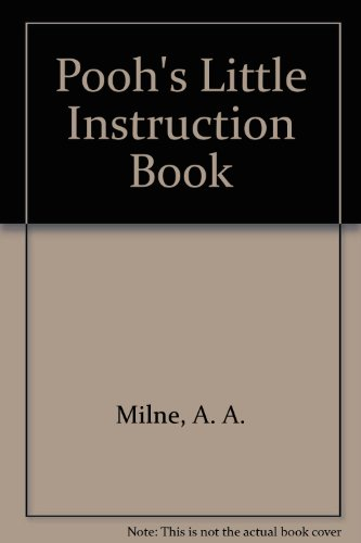9780416192780: Pooh's Little Instruction Book