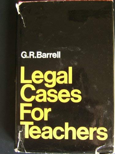 Legal Cases for Teachers: G.R. Barrell