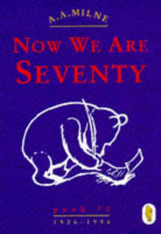 Winnie the Pooh: Now We are Seventy (0416193994) by A. A. Milne