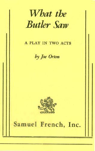 What the Butler Saw: Joe Orton
