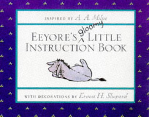 9780416194203: Eeyore's Gloomy Little Instruction Book