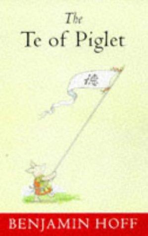 9780416195125: Te of Piglet (Wisdom of Pooh)