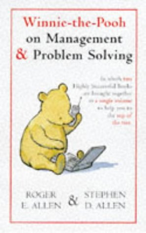 9780416195132: Winnie-the-Pooh on Management and Problem Solving (Wisdom of Pooh)