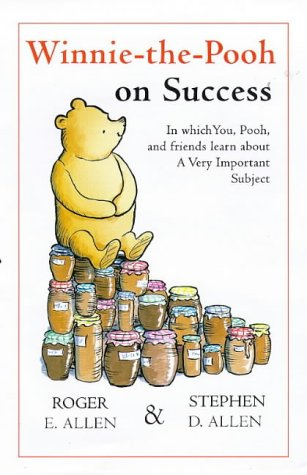 9780416195569: Winnie-The-Pooh on Success: In Which You, Pooh and Friends Learn About a Very Important (The wisdom of Pooh)