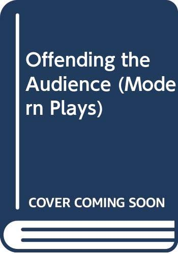 9780416195705: Offending the Audience (Modern Plays)