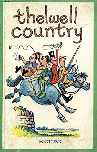 9780416196306: Thelwell Country