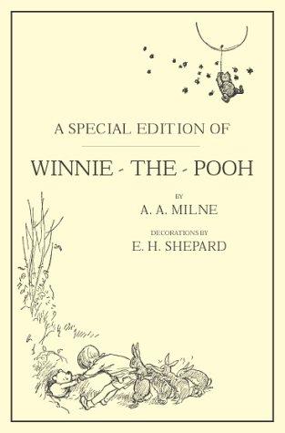 Winnie the Pooh: A. A. Milne