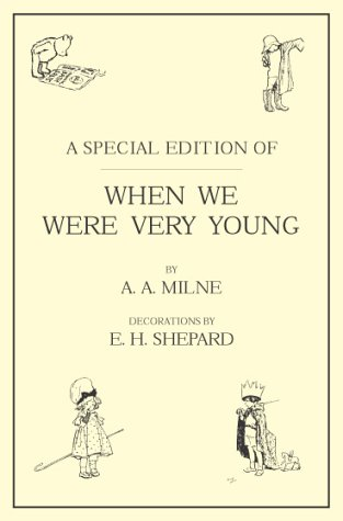 When We Were Very Young (Winnie the: A.A. Milne; Illustrator-E.H.