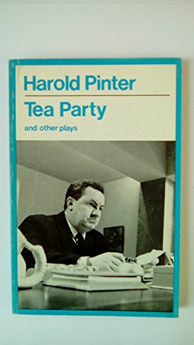 9780416197907: Tea Party and Other Plays (Modern Plays)