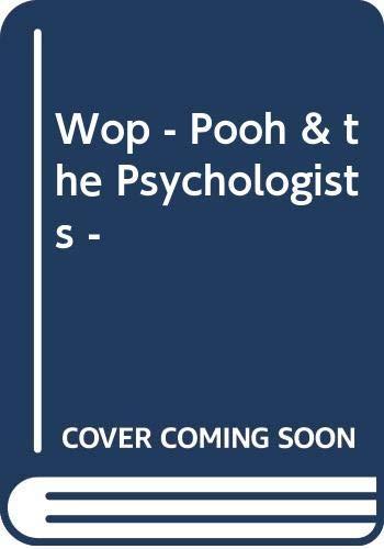 9780416199154: Wop - Pooh & the Psychologists -