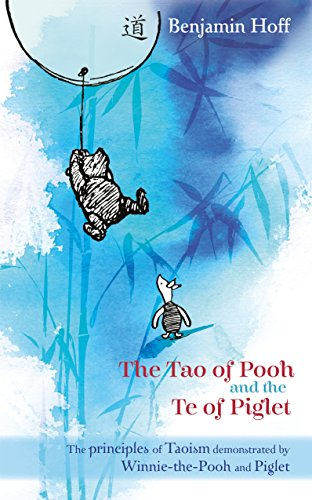 9780416199253: Winnie-the-Pooh: The Tao of Pooh & The Te of Piglet (Wisdom of Pooh)